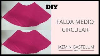 Cómo Hacer la  Falda  Medio Circular //  How To Make Semi Circular Skirt