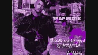 T.I- Let's Get Away Slowed and Chopped