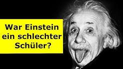 Albert Einstein war ein schlechter Schüler?? 6 in Mathe und Physik??