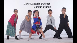 JANGAN MARAH  - JANE GABRIELA SUTEDJA    [ Official Music Video ] Lagu Anak Anak Terpopuler