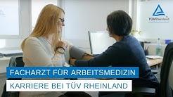 Facharzt für Arbeitsmedizin bei TÜV Rheinland   Wissen sinnvoll einsetzen.