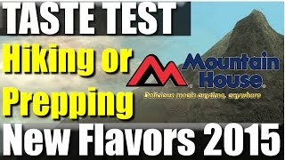 Mountain House 2015 Flavors Taste Test | Revhiker (and Family)