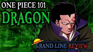 Dragon Explained (One Piece 101)