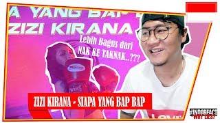 ZIZI KIRANA - SIAPA YANG BAP BAP #INDOREACT.mp3