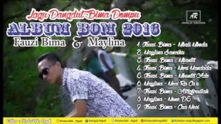 Video Kumpulan Lagu Bima Dompu - Album Bom 2016:  Fauzi Bima & Maylina - download MP3, 3GP, MP4, WEBM, AVI, FLV Oktober 2017