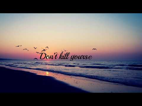 Don't Kill Yourself Today