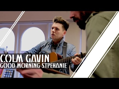 Colm Gavin | Good Morning Stephanie | The OB Sessions
