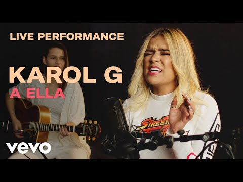 Karol G -  A Ella  Live Performance | Vevo