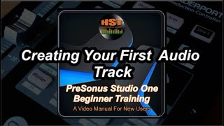 Creating Your First Audio Track   PreSonus Studio One Beginner Training