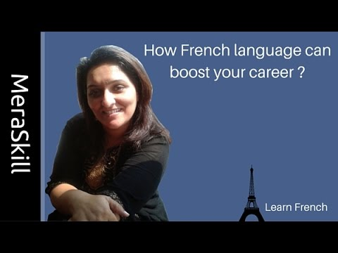 How French Language can boast your career | Learn French | Learn French Language