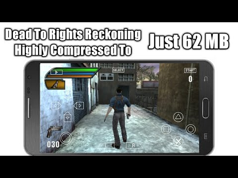 62MB | Dead To Rights Reckoning Full Game Highly Compressed PPSSPP Settings + Gameplay