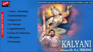 Kalyani.       Pavamana.   Dr. K.J.Yesudas.