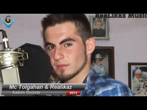 Mc Tolgahan Ft  ReaLikaz -Kalbim Önünde