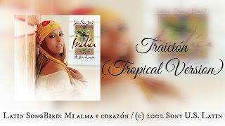 India - Traición ( Tropical versión )