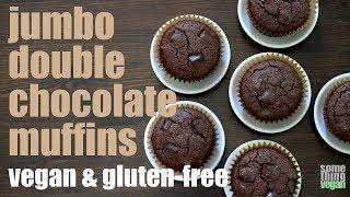 jumbo double chocolate muffins (vegan & gluten-free) Something Vegan