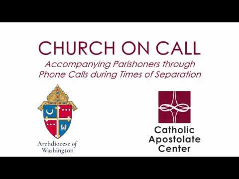 The Church on Call: Accompanying Parishioners through Phone Calls during Times of Separation