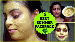 3 BEST FACE PACK FOR SUMMER || GET SUNTAN FREE ,OIL FREE, FRESH, GLOWING & HYDRATED SKIN