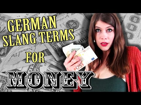 German SLANG TERMS for MONEY