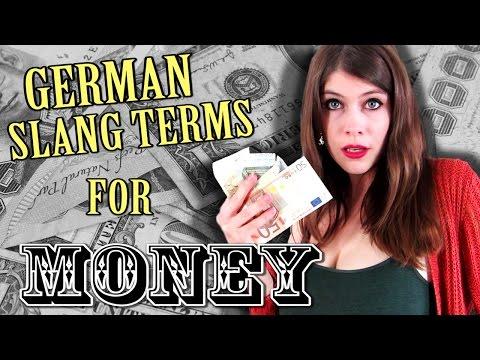 German SLANG TERMS for MONEY