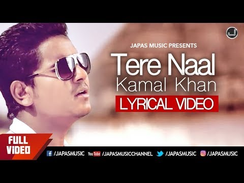 Tere Naal | Lyrical Video | Kamal Khan | Jatinder Jeetu | Japas Music