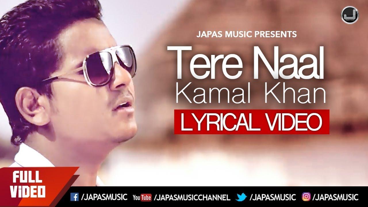 tere naal lyrical video kamal khan jatinder jeetu japas youtube