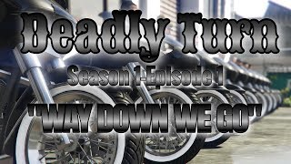 GTA V Online: Deadly Ones MC