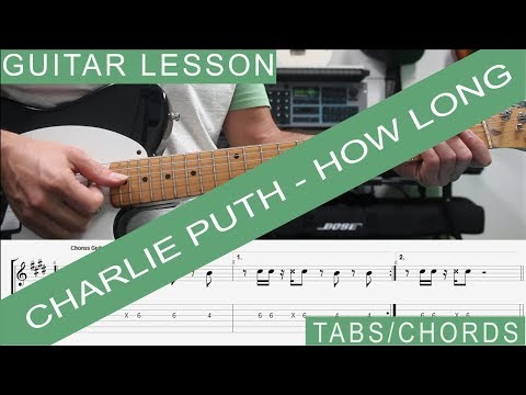 Charlie Puth, How long - Guitar Lesson, TAB, Tutorial, How to play, Chords and Note per Note