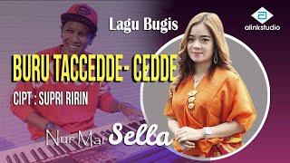Sella   LAGU BUGIS BURU TA'CEDDE-CEDDE  Alink Musik
