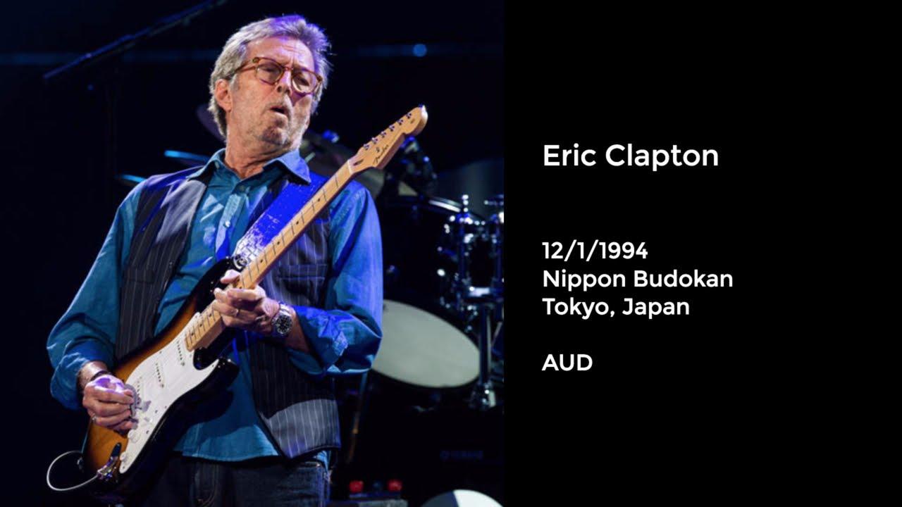 eric clapton live at nippon budokan tokyo japan 4 19 2016 full show aud youtube. Black Bedroom Furniture Sets. Home Design Ideas