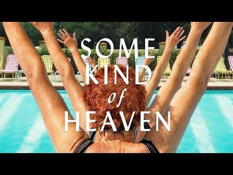 Some Kind of Heaven v.f. (SUBT)