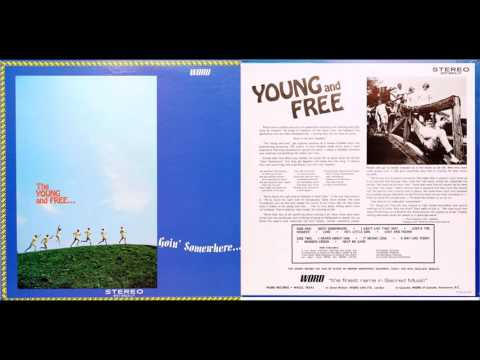 The Young and Free: Goin' Somewhere full lp 1970