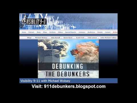 Visibility 9-11: Debunking the Debunkers (5/5/2009)