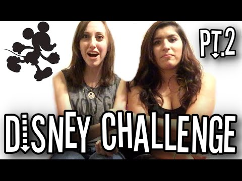 REUPLOADED: The Disney Challenge • Part 2