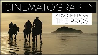 Cinematography Advice From Industry Pros thumbnail