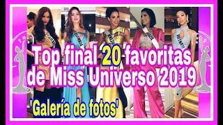 Miss Universe 2019 Top 20! Las Favoritas De Expertos Y Fanáticos En Su Llegada Al Miss Universo 2019