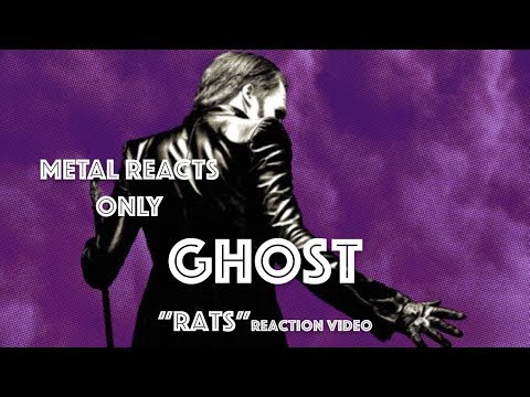 "GHOST ""Rats"" Reaction Video 