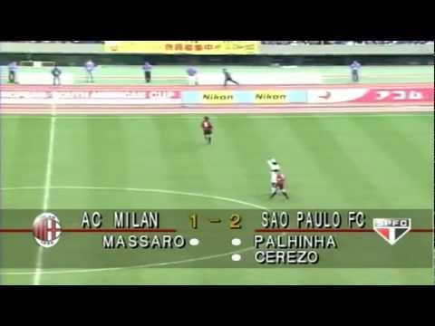 SÃO PAULO FC [South American Champion] 3x2 MILAN [European Champion] - INTERCONTINENTAL CUP 1993