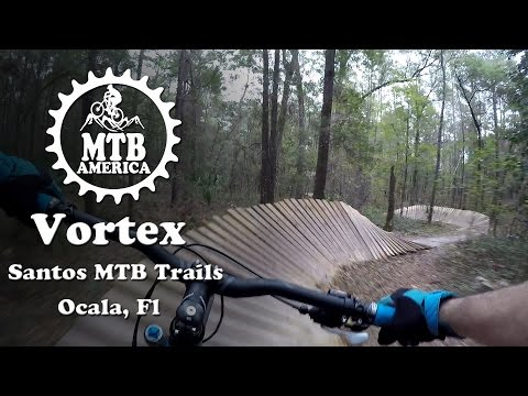 "Vortex - Santos Mountain Bike Trail ""Complete"" - Mountain Biking in Florida - MTB America"