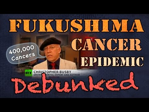 ☢ Fukushima ☢ Fearmongering Debunked