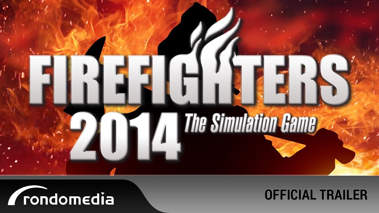 Firefighters 2014: The Simulation Game - official trailer