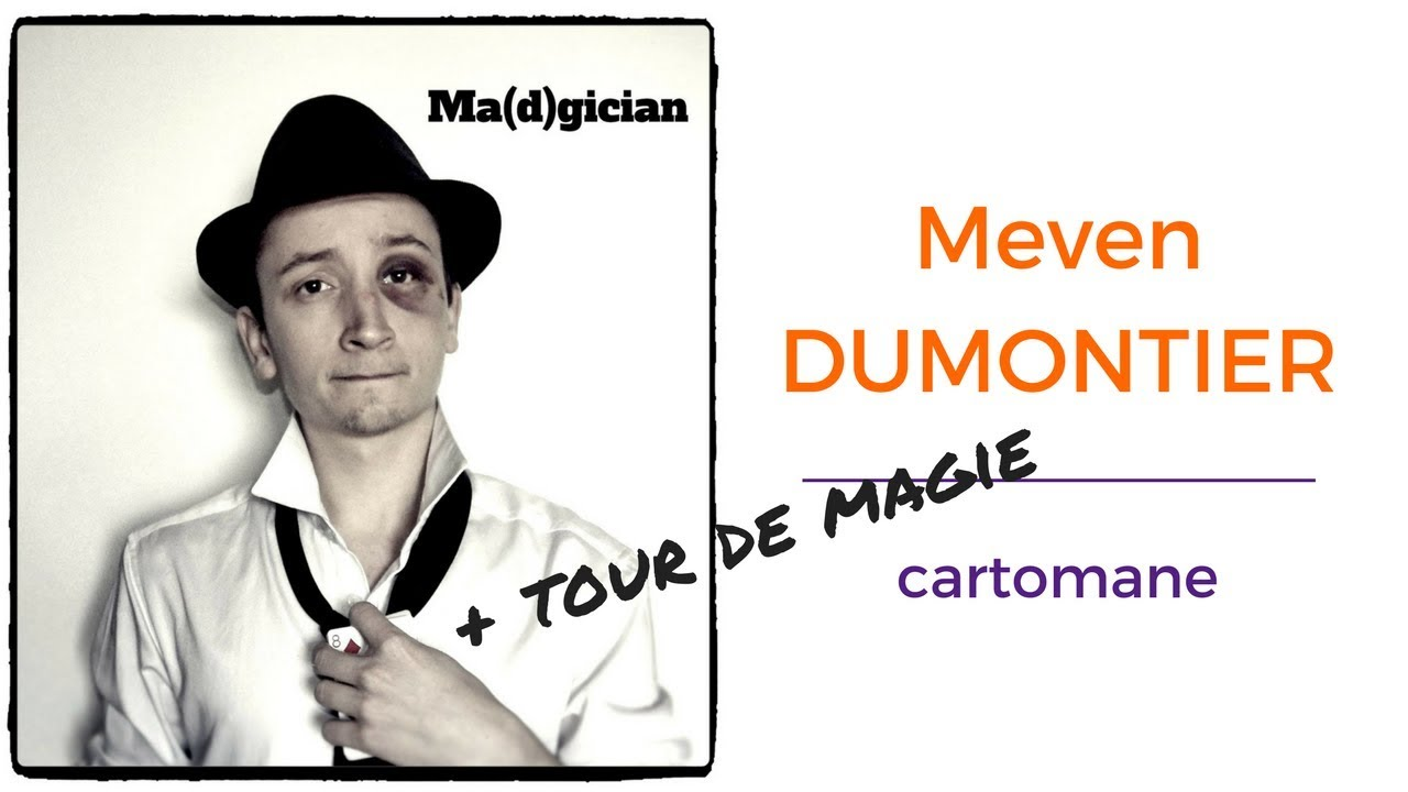 [Interview] Meven DUMONTIER | cartomane + tour de magie