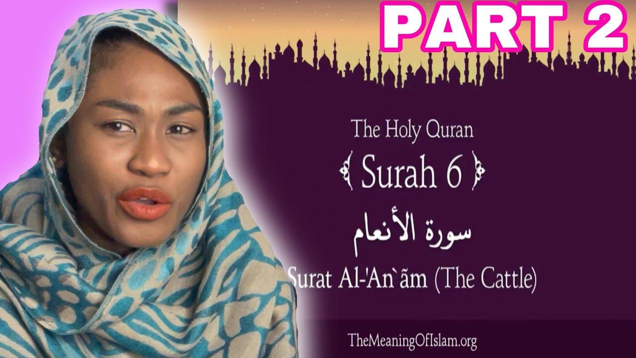 Download Quran: 6. Surat Al-An'am (The Cattle) Part 2 | Reaction