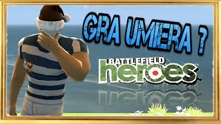 Battlefield Heroes stał się niegrywalny  :(