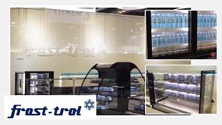 Frost-trol - Novedades en refrigeración comercial - Feria Climatización y Refrigeración 2019