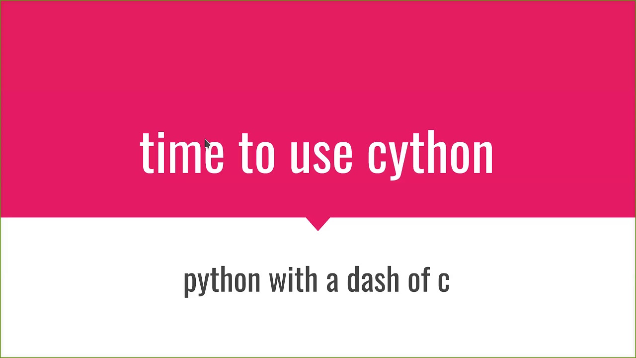 Image from Alvaro Leiva - Cython: Python with a Dash of C - Pyninsula #13