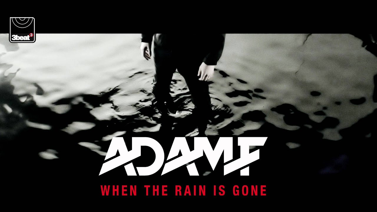 Adam F - When The Rain Is Gone(Original Mix) - YouTube