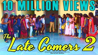 The Late Comers 2 | Girls version | Shravan Kotha | Comedy Short Film
