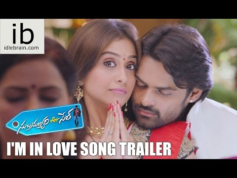 Subramanyam for sale I'm in love song trailer