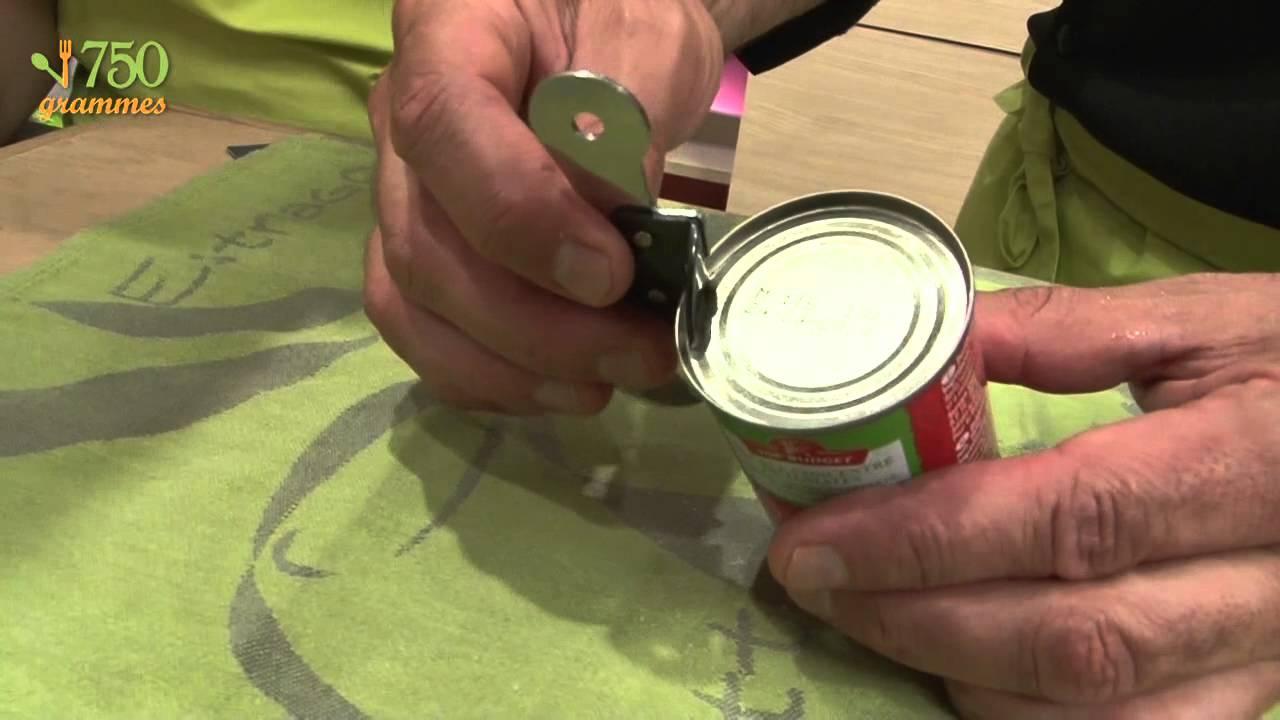 Comment Ouvrir Une Boite De Conserve Sans Ouvre Boite ouvrir une boîte de conserve - 750g - youtube