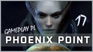 Zagrajmy w Phoenix Point (SYNDERION) #17 - W poszukiwaniu Feniksa! - GAMEPLAY PL
